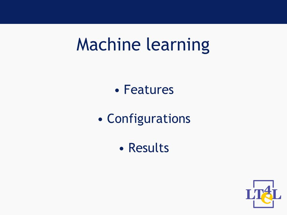 Machine learning Features Configurations Results