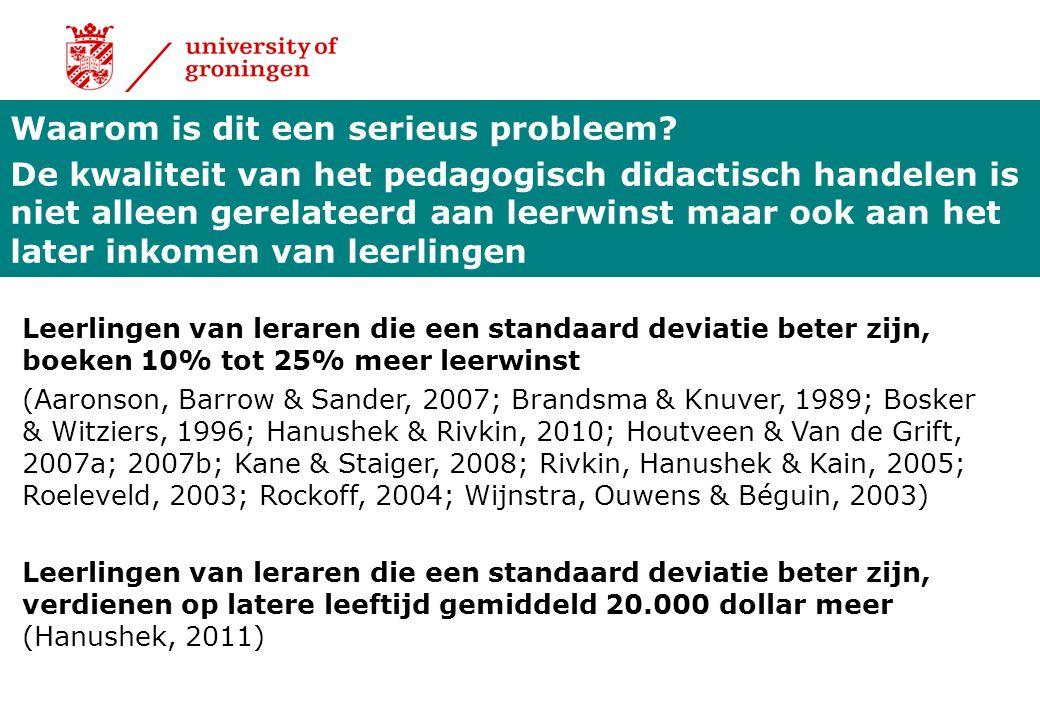 Waarom is dit een serieus probleem? De kwaliteit van het pedagogisch didactisch handelen is niet alleen gerelateerd aan leerwinst maar ook aan het lat