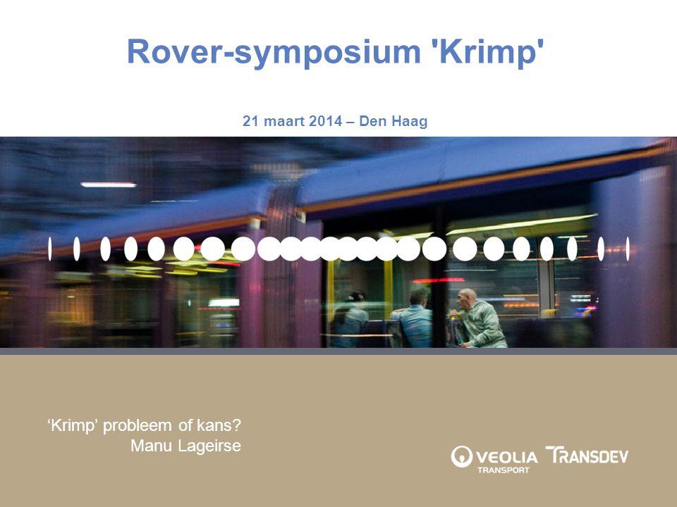 Rover-symposium Krimp 21 maart 2014 – Den Haag 'Krimp' probleem of kans? Manu Lageirse