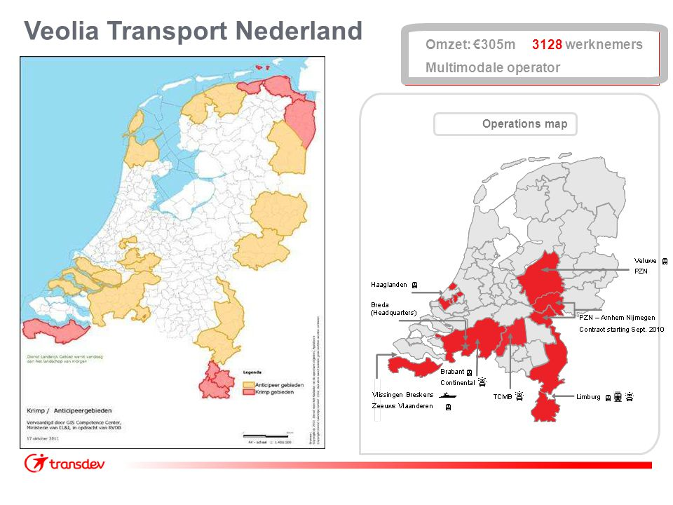 Veolia Transport Nederland Operations map Omzet: €305m 3128 werknemers Multimodale operator