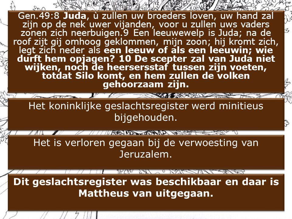 Gen.49:8 Juda, ù zullen uw broeders loven, uw hand zal zijn op de nek uwer vijanden, voor u zullen uws vaders zonen zich neerbuigen.9 Een leeuwewelp i