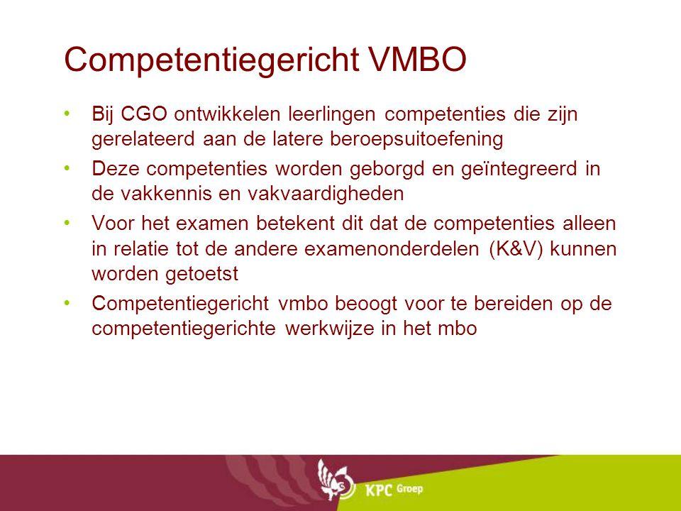 Uitgangspunten CGO in het vmbo Hele taak benadering: -Kennis, vaardigheden, houdingen en persoonlijkheidsontwikkeling worden in samenhang geleerd; -eindtermen uit beroepsgerichte programma s en algemene vakken zijn geïntegreerd