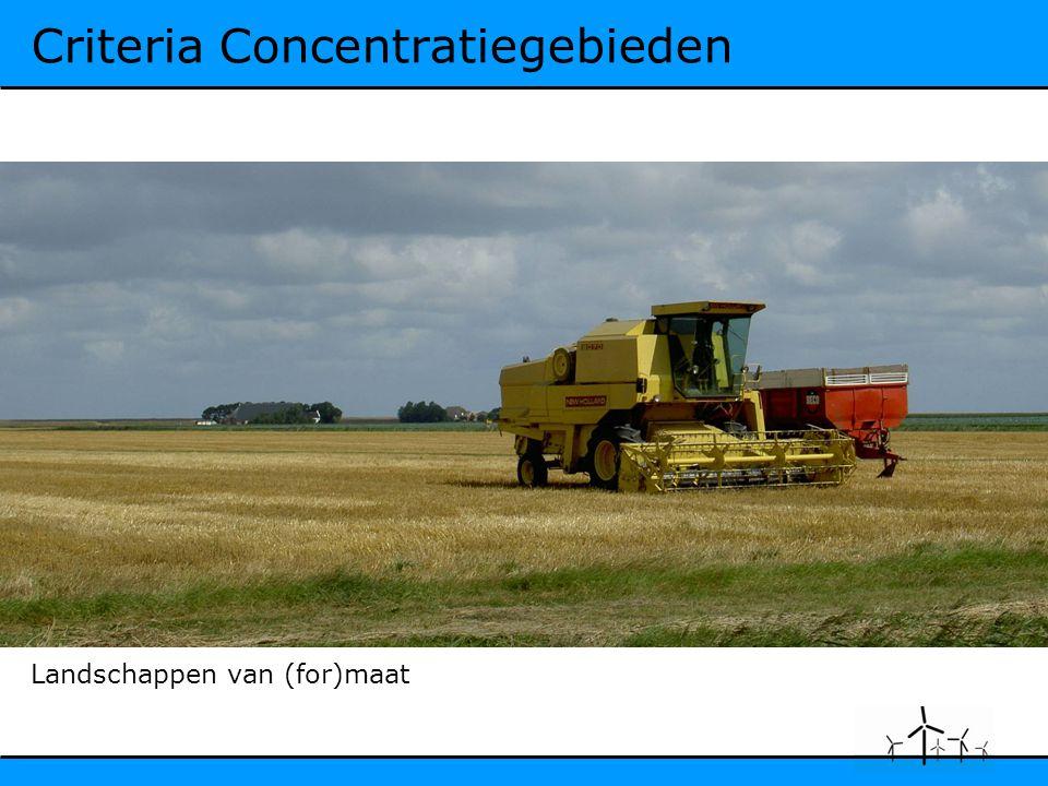 Criteria Concentratiegebieden Landschappen van (for)maat