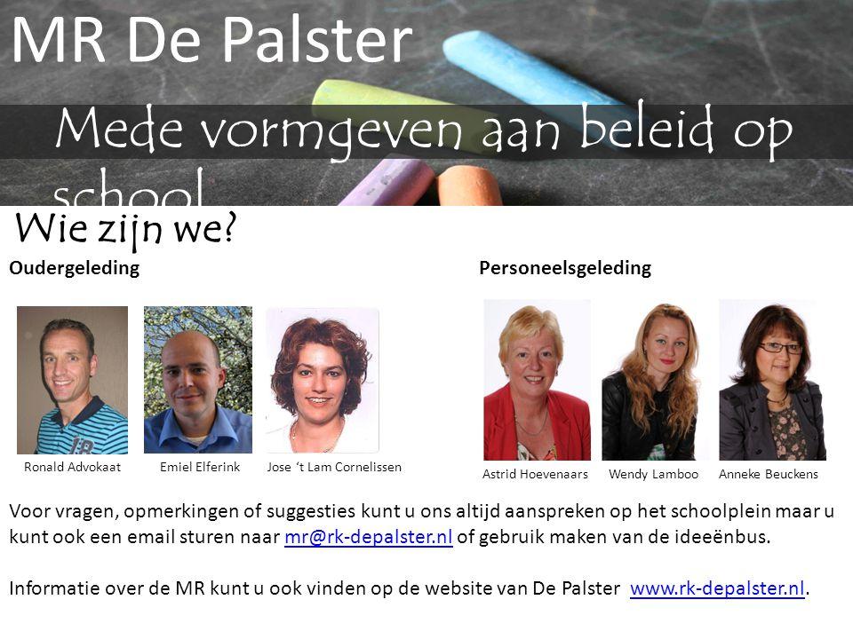 Voor vragen, opmerkingen of suggesties kunt u ons altijd aanspreken op het schoolplein maar u kunt ook een email sturen naar mr@rk-depalster.nl of geb