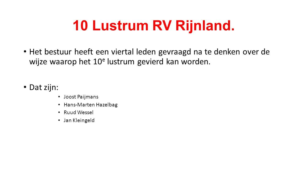 10 e lustrum RV Rijnland.