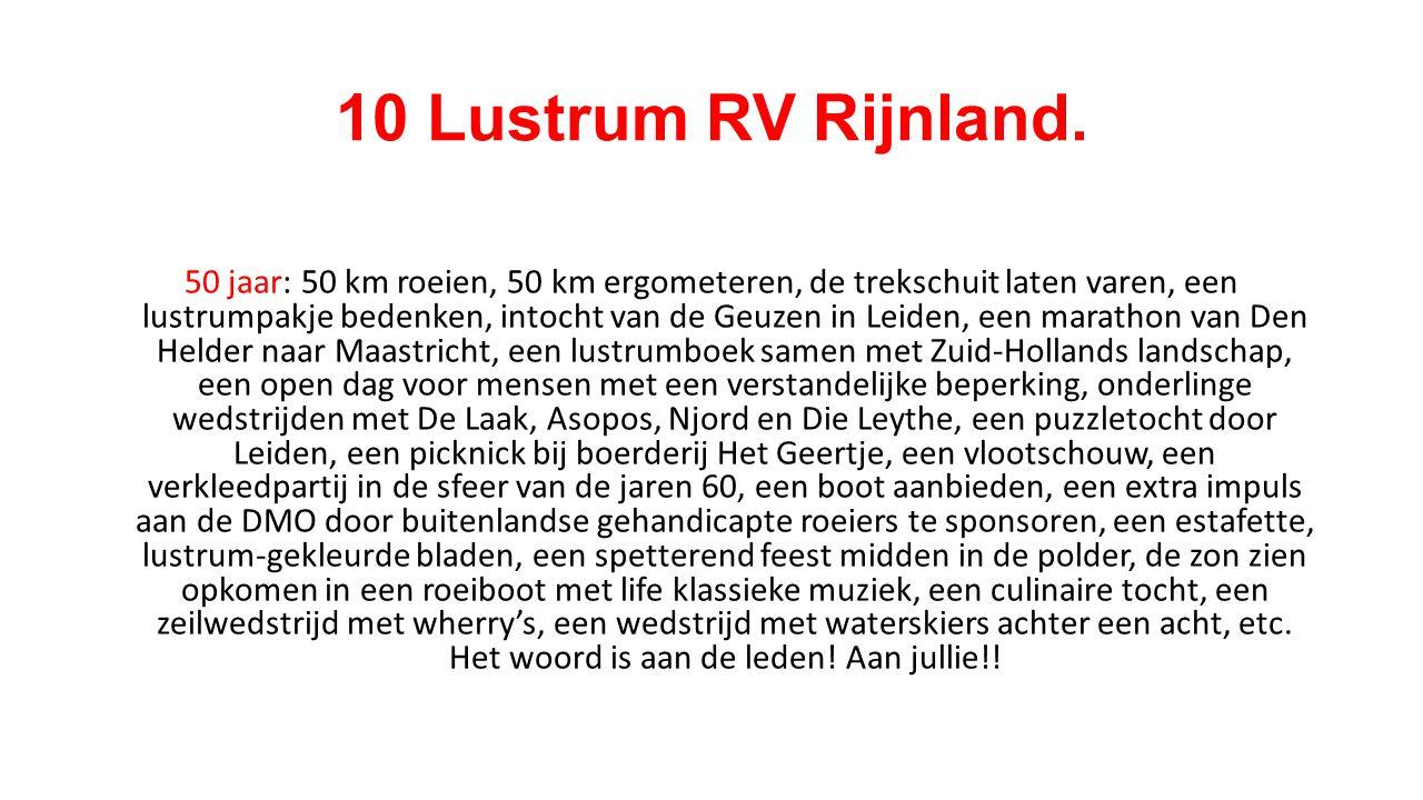 10 Lustrum RV Rijnland.