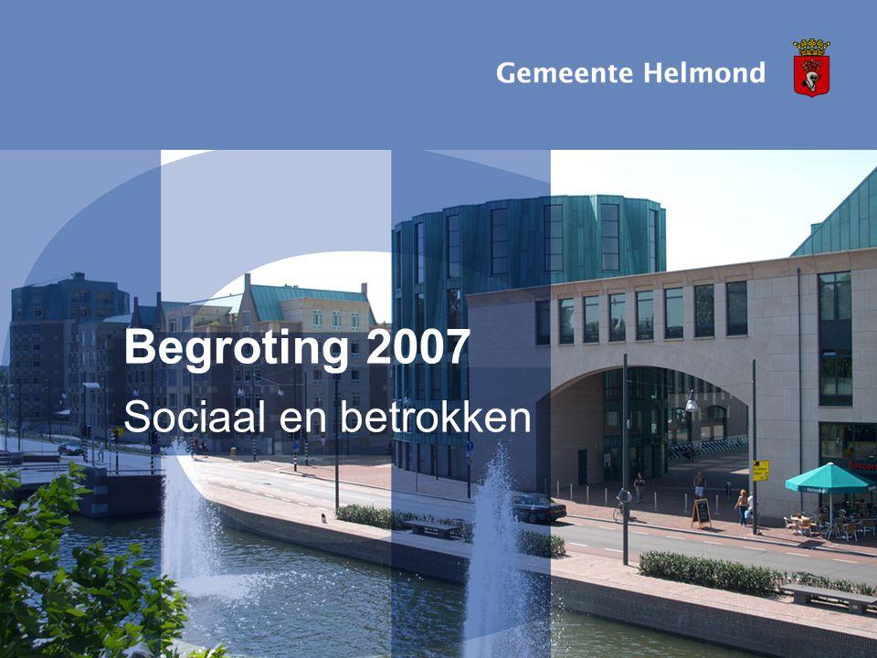 Begroting 2007 Sociaal en betrokken