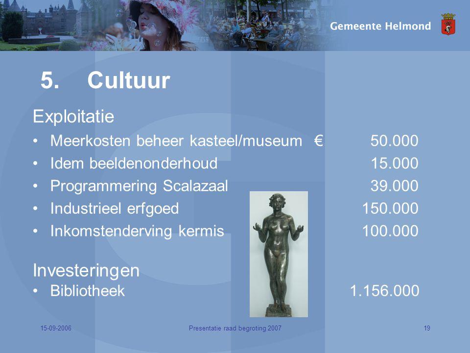 15-09-200619Presentatie raad begroting 2007 5.