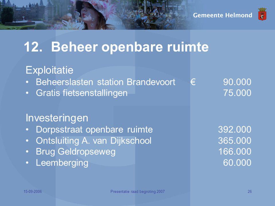 15-09-200626Presentatie raad begroting 2007 12.