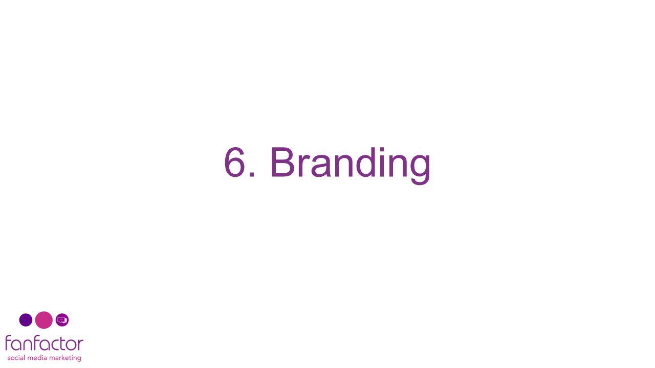 6. Branding