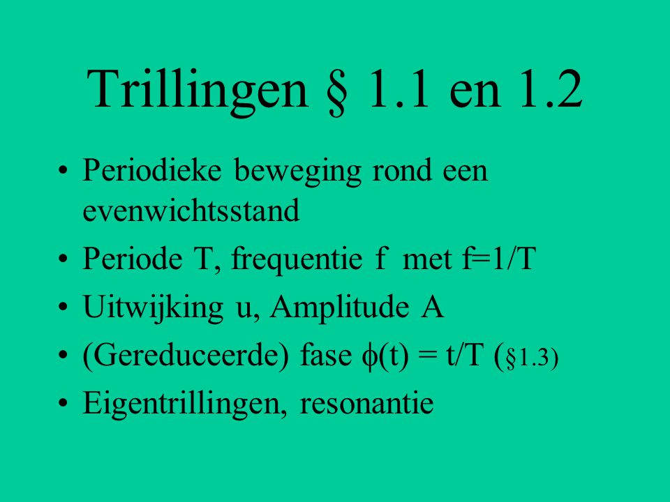 Enkele nuttige websites: Demo transversale golf: http://www.phy.ntnu.edu.tw/java/wave/wav e.html http://www.phy.ntnu.edu.tw/java/wave/wav e.html Een model voor transversale en longitudinale golven: http://www.walburgcollege.nl/vakken/natuu rkunde/ntnujava/http://www.walburgcollege.nl/vakken/natuu rkunde/ntnujava/