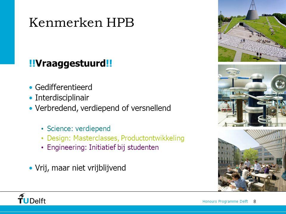 8 Honours Programme Delft Kenmerken HPB !!Vraaggestuurd!.