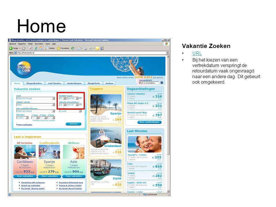 Home Vakantie Zoeken URL Bij het kiezen van een vertrekdatum verspringt de retourdatum vaak ongevraagd naar een andere dag. Dit gebeurt ook omgekeerd.