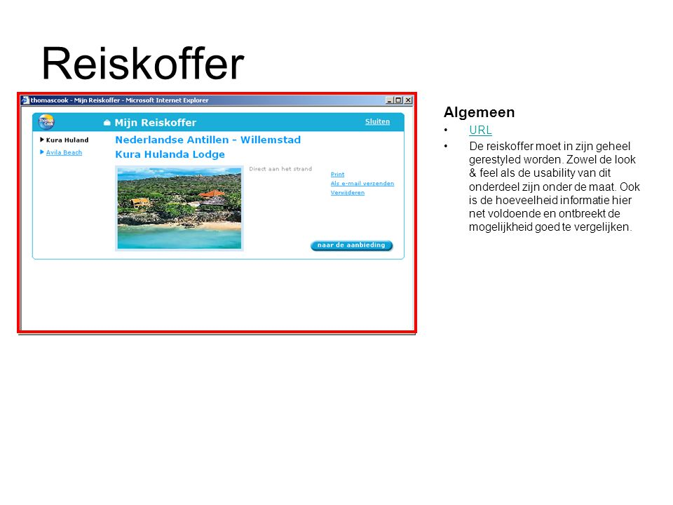 Reiskoffer Algemeen URL De reiskoffer moet in zijn geheel gerestyled worden.