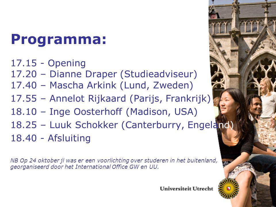 Programma: 17.15 - Opening 17.20 – Dianne Draper (Studieadviseur) 17.40 – Mascha Arkink (Lund, Zweden) 17.55 – Annelot Rijkaard (Parijs, Frankrijk) 18