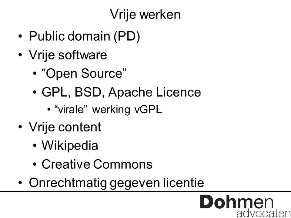 "Vrije werken Public domain (PD) Vrije software ""Open Source"" GPL, BSD, Apache Licence ""virale"" werking vGPL Vrije content Wikipedia Creative Commons O"