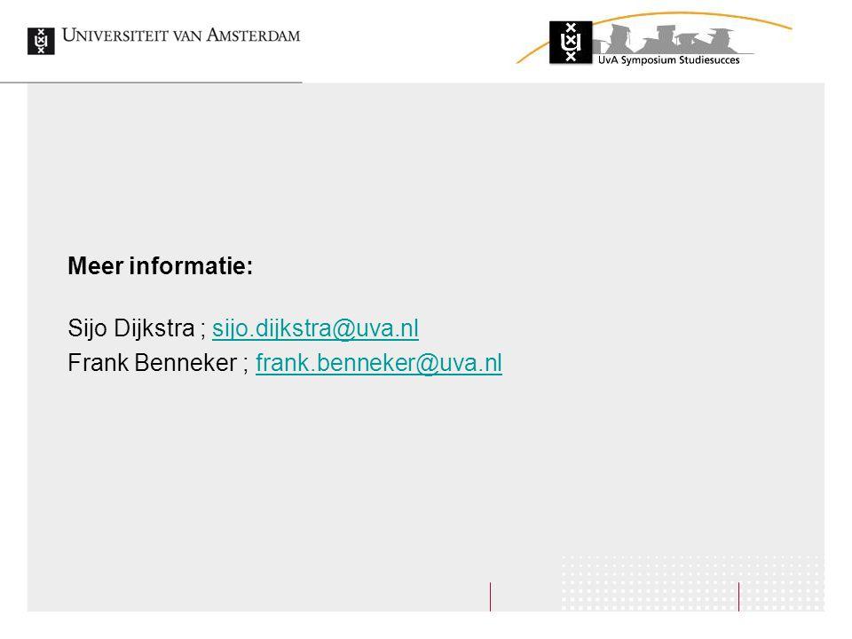 Meer informatie: Sijo Dijkstra ; sijo.dijkstra@uva.nlsijo.dijkstra@uva.nl Frank Benneker ; frank.benneker@uva.nlfrank.benneker@uva.nl