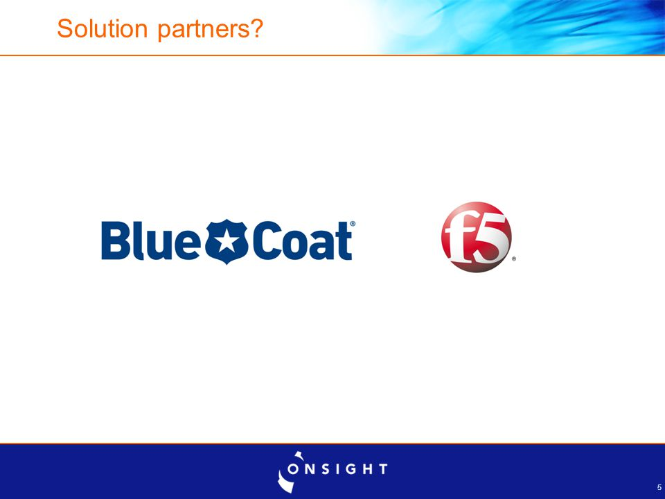 5 Solution partners?
