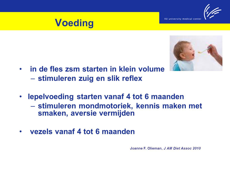 Vo eding in de fles zsm starten in klein volume –stimuleren zuig en slik reflex lepelvoeding starten vanaf 4 tot 6 maanden –stimuleren mondmotoriek, k