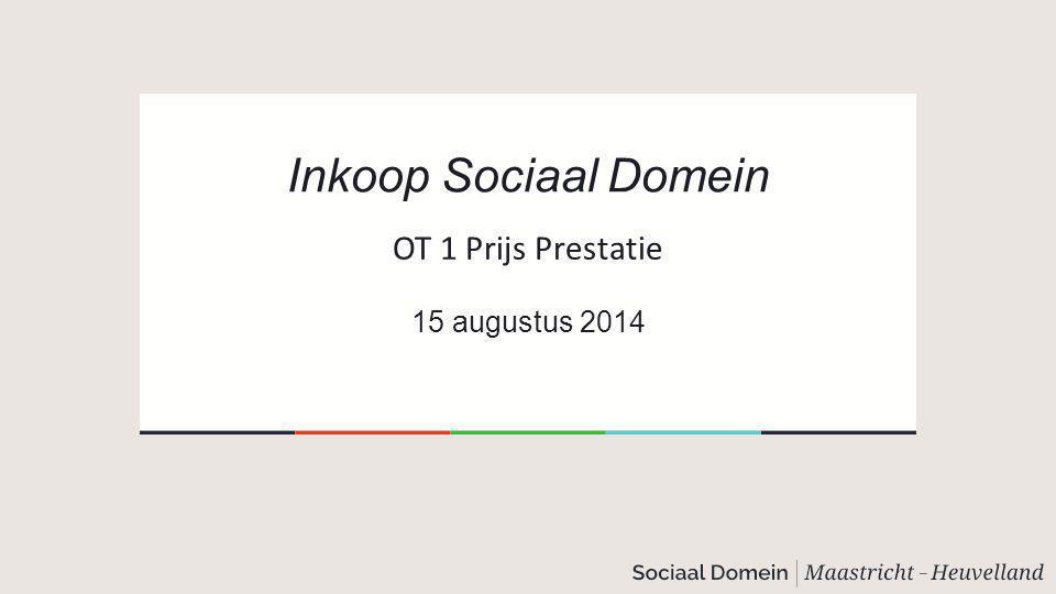 Inkoop: specifieke producten Medewerker Sociaal Team, 2 niveau's; intake/uitvoering ook aansturing Specialist Sociaal Team Inkoop medewerker/specialist sociaal team: per uur, dagdeel, fte.