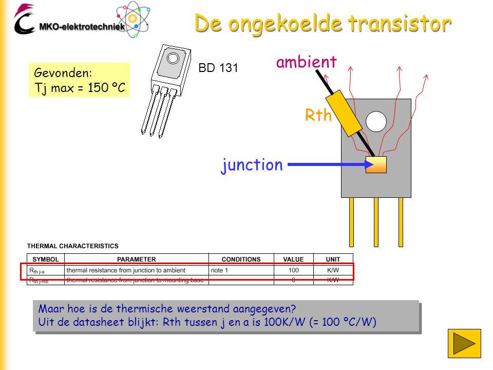 De ongekoelde transistor Maar hoe is de thermische weerstand aangegeven.