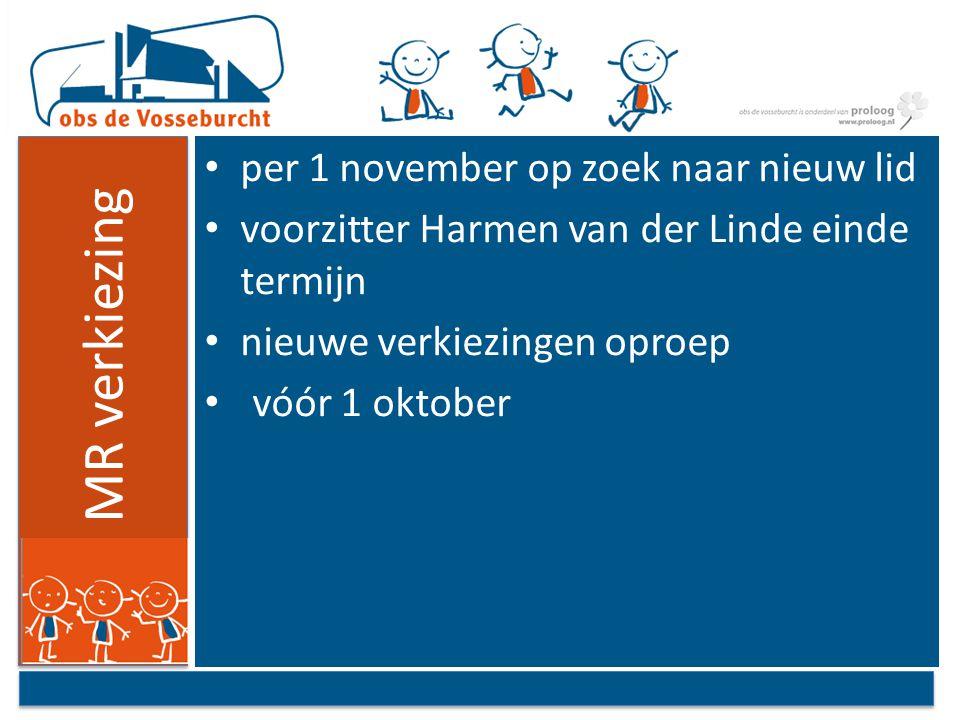 MR verkiezing per 1 november op zoek naar nieuw lid voorzitter Harmen van der Linde einde termijn nieuwe verkiezingen oproep vóór 1 oktober