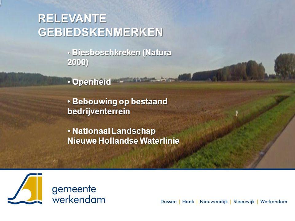 RELEVANTE GEBIEDSKENMERKEN Biesboschkreken (Natura 2000) Biesboschkreken (Natura 2000) Openheid Openheid Bebouwing op bestaand bedrijventerrein Bebouw