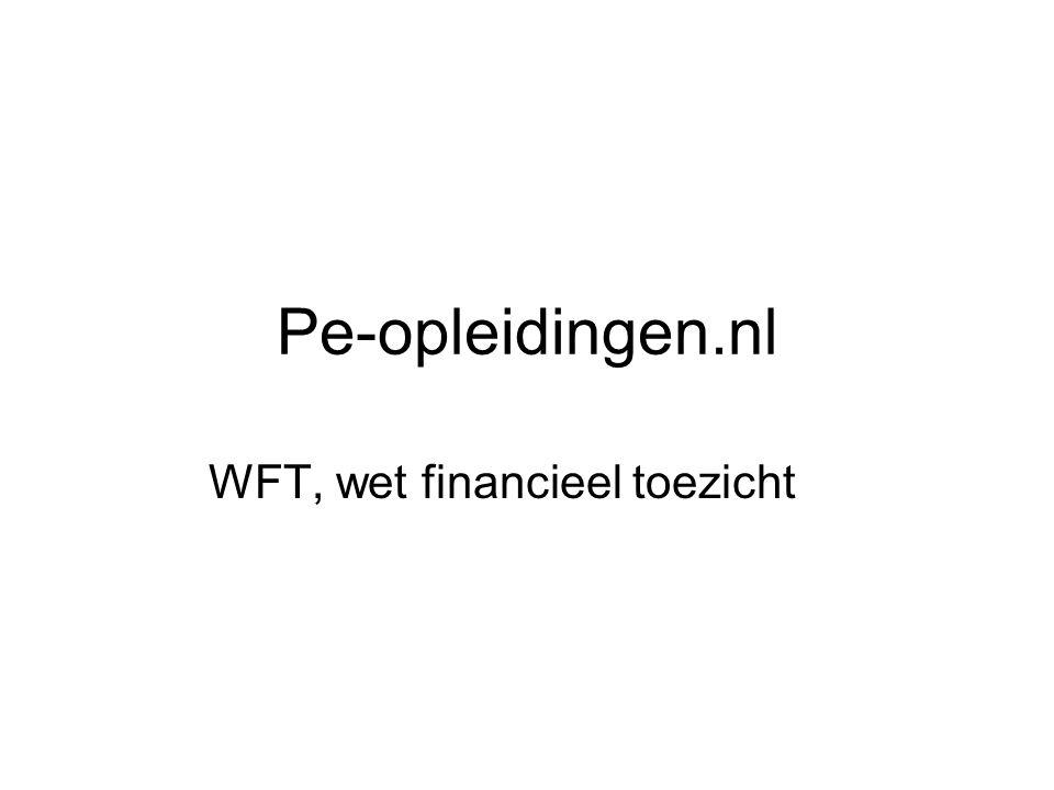 Pe-opleidingen.nl WFT, wet financieel toezicht