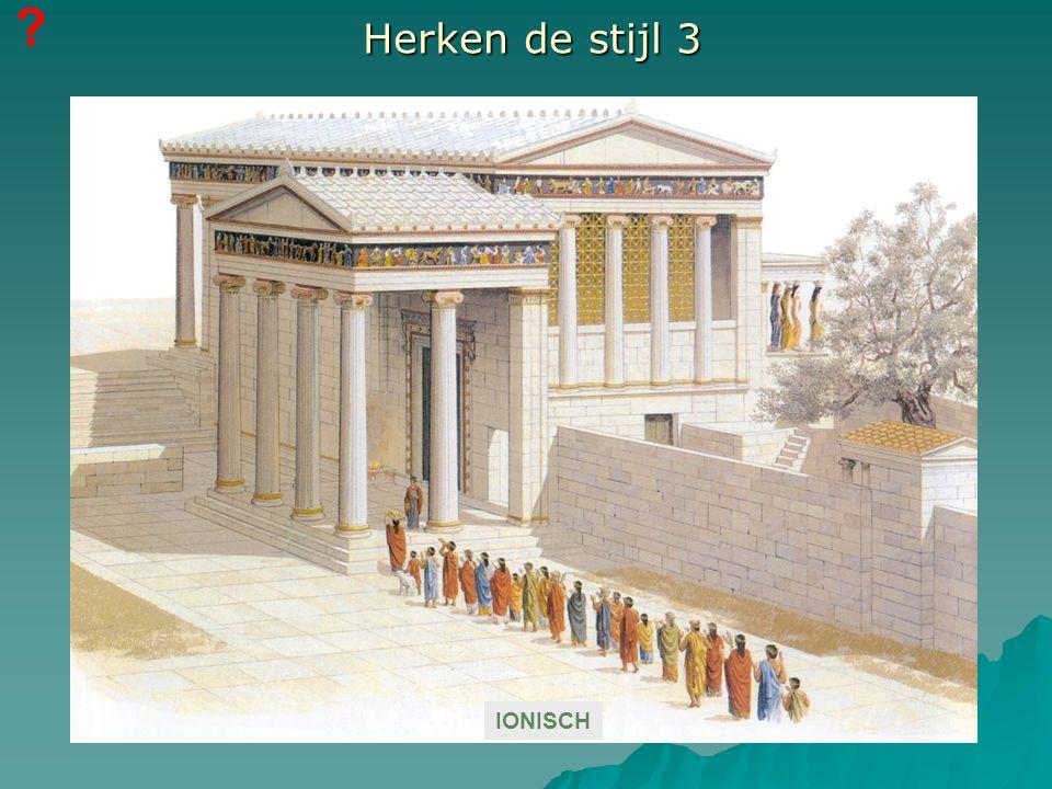 ? IONISCH Herken de stijl 3