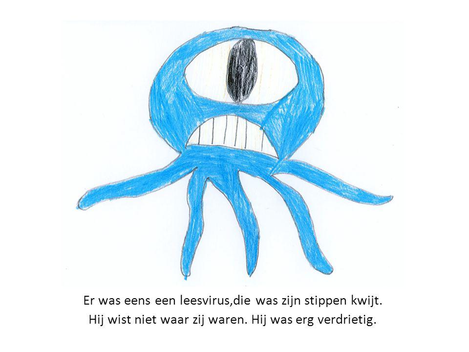 Er was eens een leesvirus,die was zijn stippen kwijt. Hij wist niet waar zij waren. Hij was erg verdrietig.
