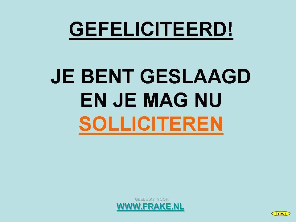 FOUT! MAAR OMDAT WE NAARSTIG OP ZOEK ZIJN NAAR PERSONEEL, KRIJGT U EEN MOGELIJKHEID TOT EEN HERKANSING frake.nl