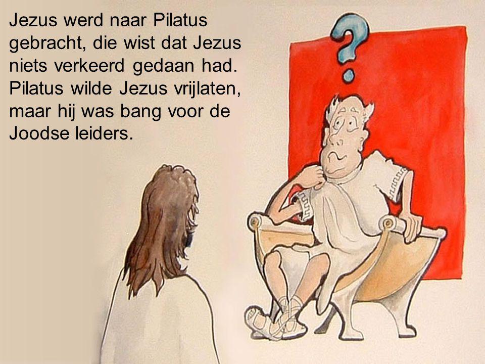 Jezus werd naar Pilatus gebracht, die wist dat Jezus niets verkeerd gedaan had. Pilatus wilde Jezus vrijlaten, maar hij was bang voor de Joodse leider