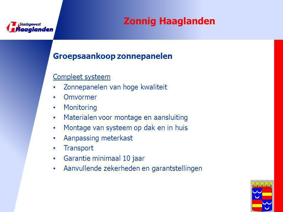 Zonnig Haaglanden Groepsaankoop zonnepanelen Compleet systeem Zonnepanelen van hoge kwaliteit Omvormer Monitoring Materialen voor montage en aansluiti