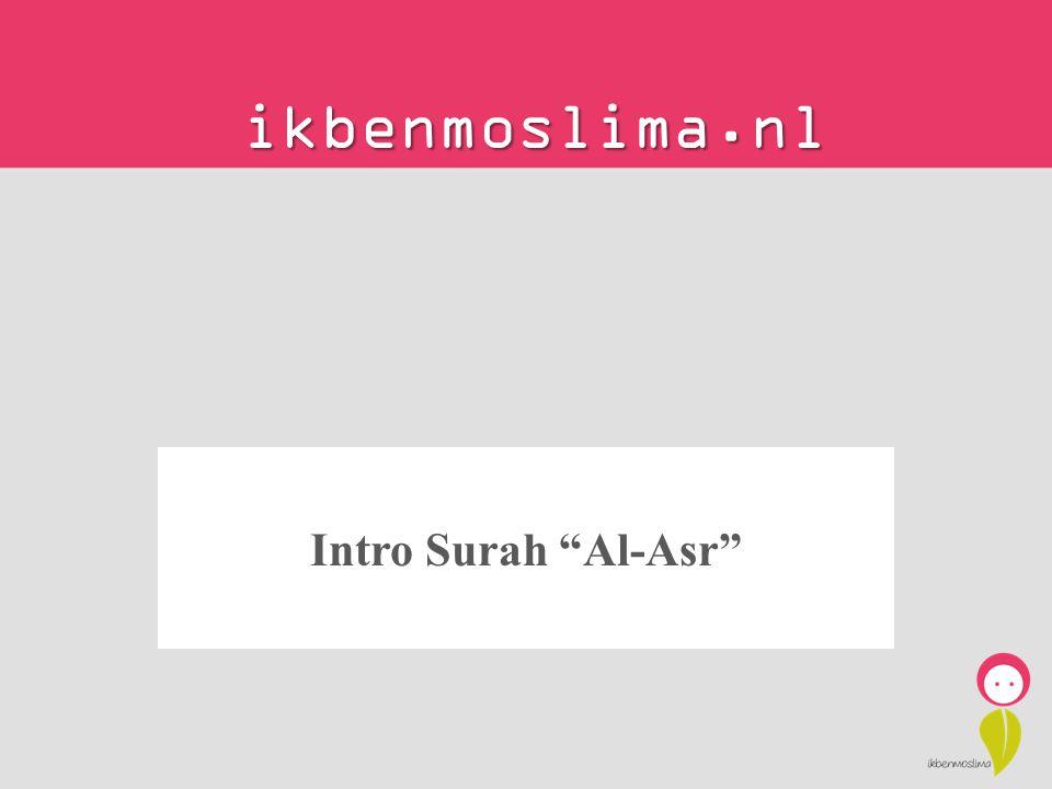 """ikbenmoslima.nl Intro Surah """"Al-Asr"""""""