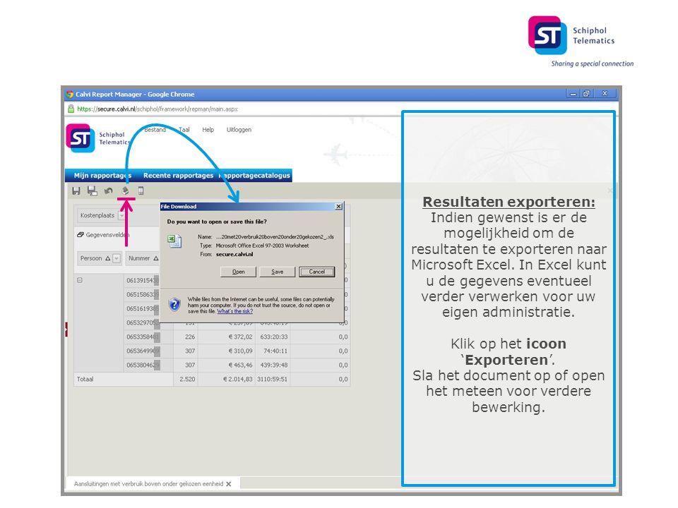 Resultaten exporteren: Indien gewenst is er de mogelijkheid om de resultaten te exporteren naar Microsoft Excel.