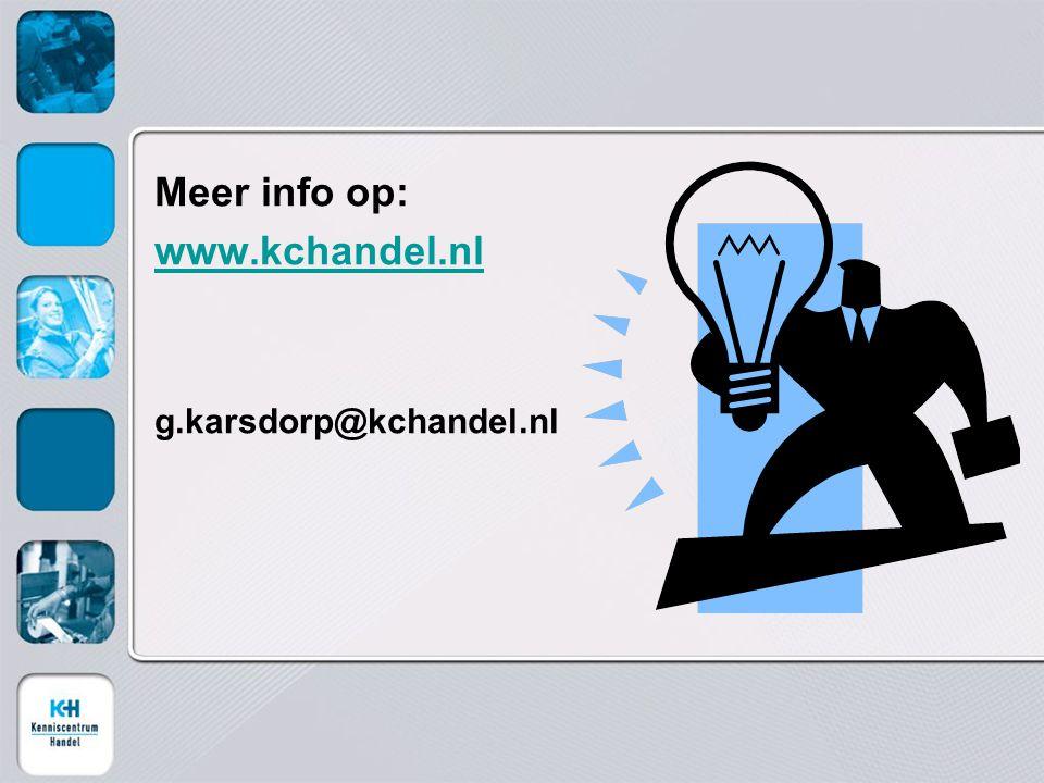 Meer info op: www.kchandel.nl g.karsdorp@kchandel.nl