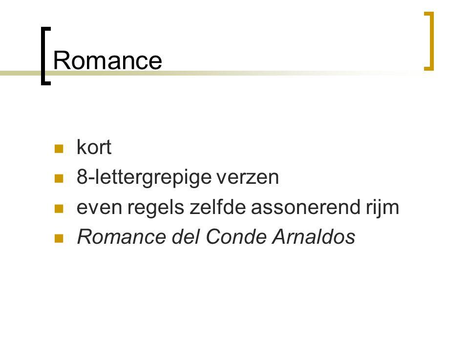 Romance kort 8-lettergrepige verzen even regels zelfde assonerend rijm Romance del Conde Arnaldos