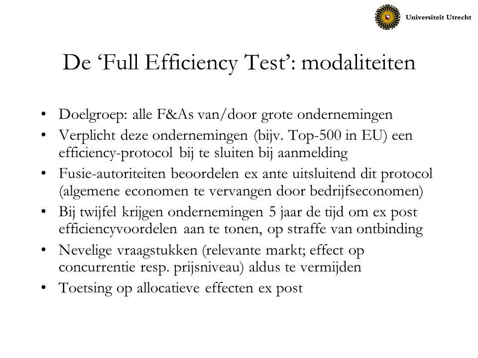 De 'Full Efficiency Test': modaliteiten Doelgroep: alle F&As van/door grote ondernemingen Verplicht deze ondernemingen (bijv. Top-500 in EU) een effic