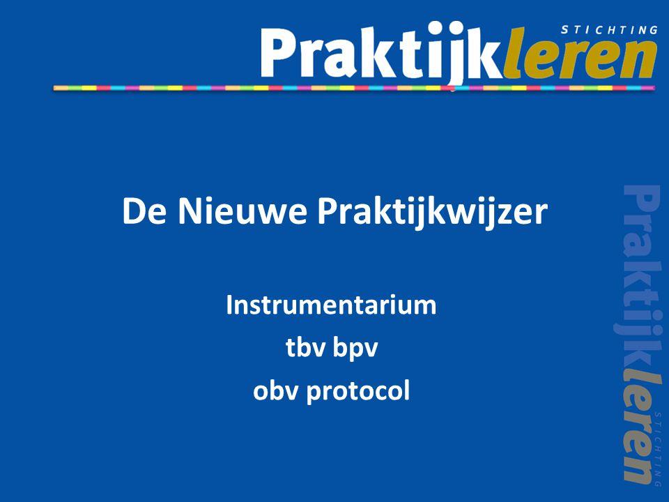 De Nieuwe Praktijkwijzer Instrumentarium tbv bpv obv protocol