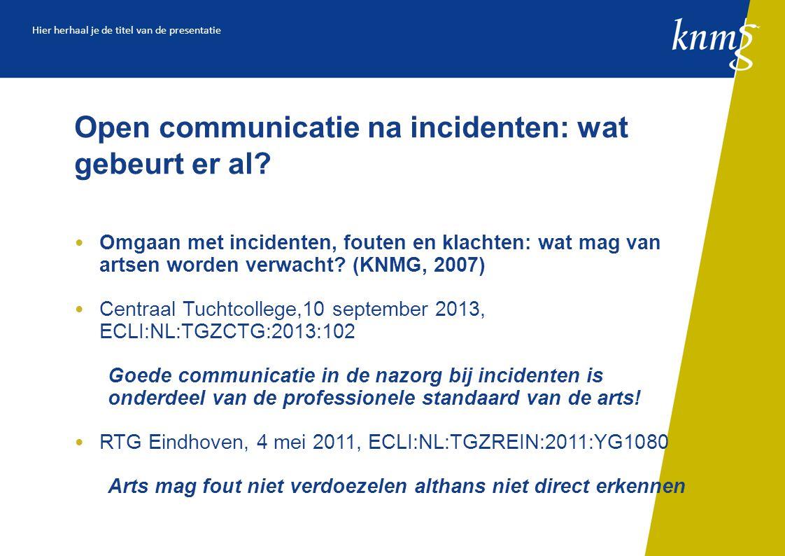 Open communicatie na incidenten: wat gebeurt er al.