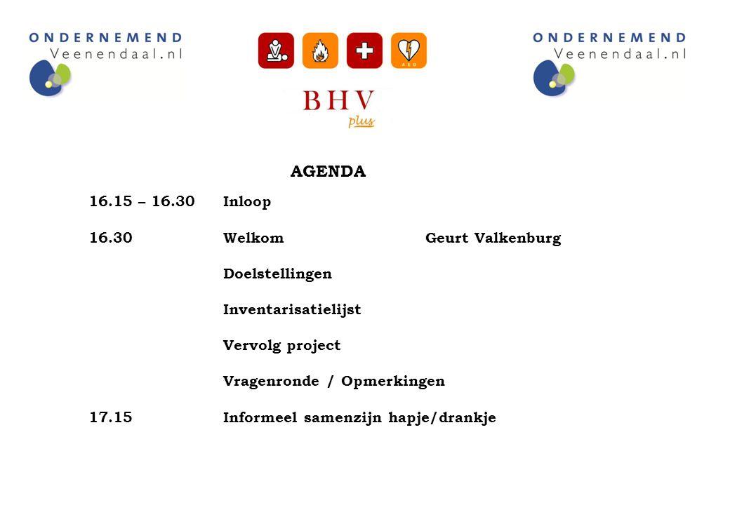AGENDA 16.15 – 16.30Inloop 16.30WelkomGeurt Valkenburg Doelstellingen Inventarisatielijst Vervolg project Vragenronde / Opmerkingen 17.15Informeel sam