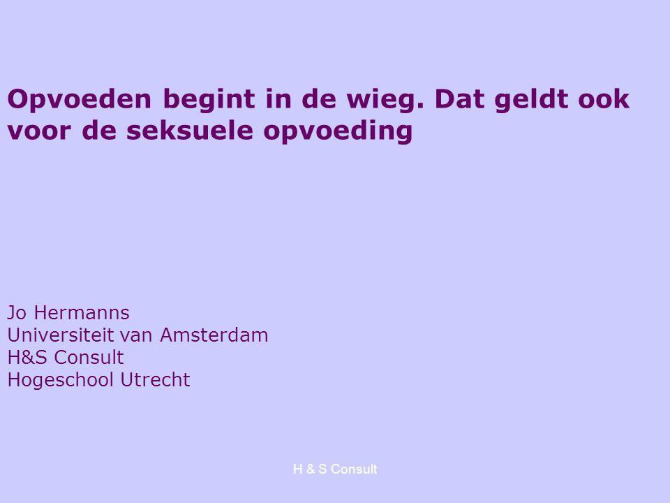 H & S Consult Opvoeden begint in de wieg.