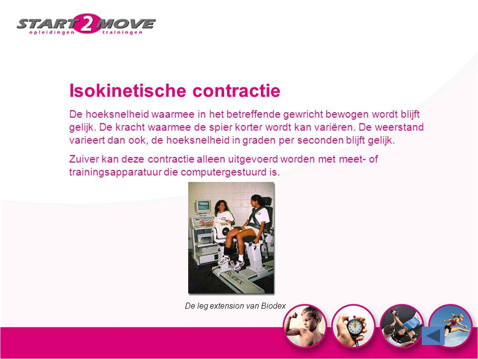 Isokinetische contractie De hoeksnelheid waarmee in het betreffende gewricht bewogen wordt blijft gelijk. De kracht waarmee de spier korter wordt kan
