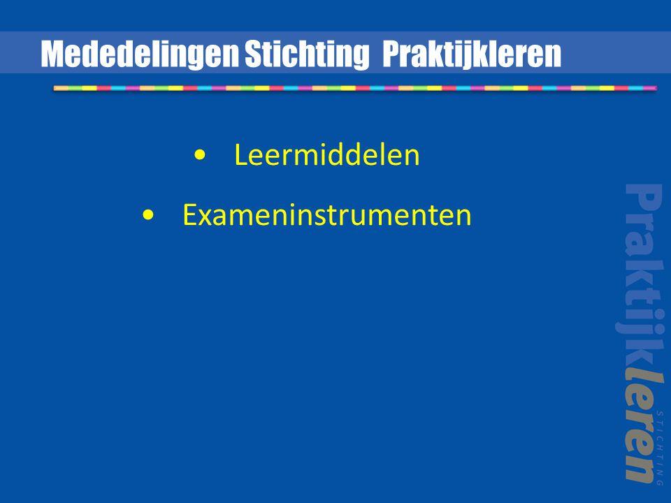 Leermiddelen Exameninstrumenten Mededelingen Stichting Praktijkleren