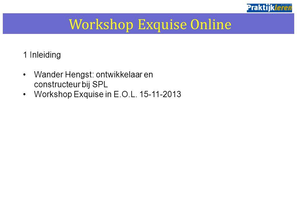 1 Inleiding Wander Hengst: ontwikkelaar en constructeur bij SPL Workshop Exquise in E.O.L. 15-11-2013