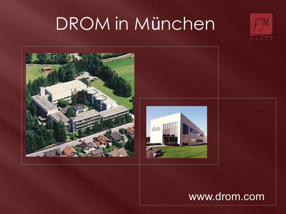 www.drom.com DROM in M ü nchen