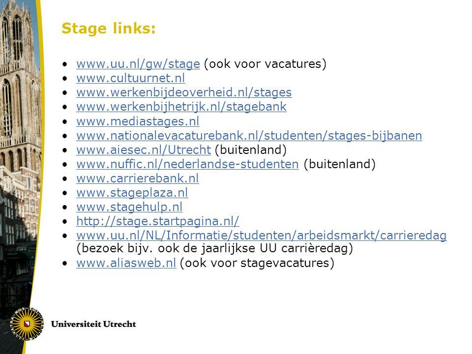 Contactgegevens: Stagebureau: Mail: stage.gw@uu.nl Locatie: Drift 10 (Studiepunt) Telefoon: 030 - 2536285stage.gw@uu.nl Studieadviseurs: Sigrid Botzen en Dianne Draper Mail: studieadviesTCS.GW@uu.nl Spreekuren: Inloop ma t/m don van 11-12 uur en Telefonisch ma t/m don van 10-11 uur (030 253 1959) Afspraak maken via Studiepunt Hoofdrichtingsadviseurs TCS: www.uu.nl/gw/tcs > studentbegeleiding Gebruik altijd je solis-mail.