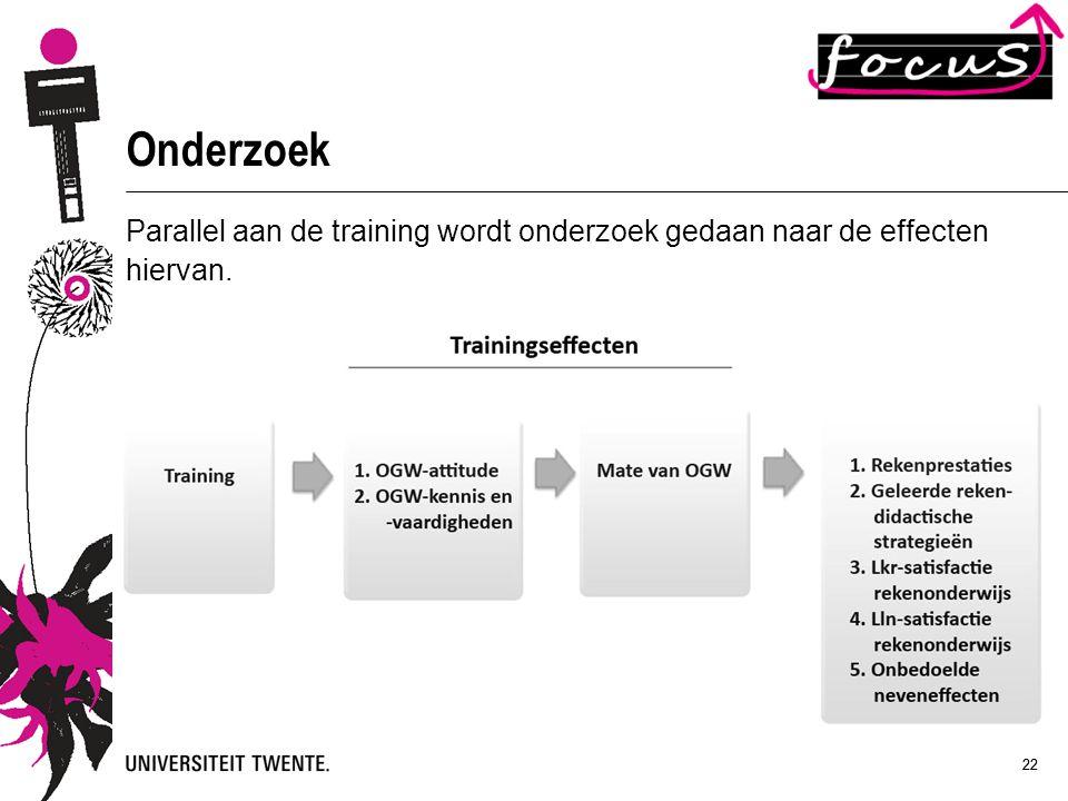 22 Onderzoek Parallel aan de training wordt onderzoek gedaan naar de effecten hiervan.