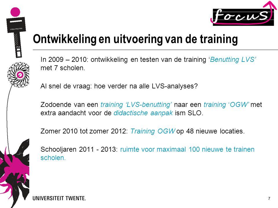 77 Ontwikkeling en uitvoering van de training In 2009 – 2010: ontwikkeling en testen van de training 'Benutting LVS' met 7 scholen. Al snel de vraag: