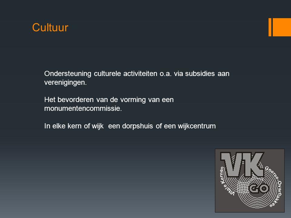 Cultuur Ondersteuning culturele activiteiten o.a.via subsidies aan verenigingen.